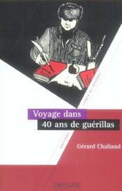Voyage dans 40 ans de guerillas - Couverture - Format classique