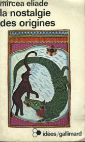 La Nostalgie Des Origines. Methodologie Et Histoire Des Religions. Collection : Idees N° 397 - Couverture - Format classique