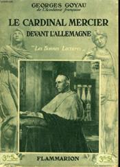 Le Cardinal Mercier Devant L'Allemagne. Collection : Les Bonnes Lectures. - Couverture - Format classique