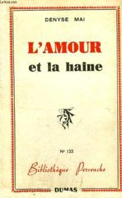 L'Amour Et La Haine - Couverture - Format classique