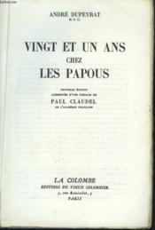 Vingt Et Un An Chez Les Papous. - Couverture - Format classique