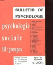 Bulletin De Psychologie - Psychologie Sociale, Iii : Groupes - 158-161 Special - Couverture - Format classique
