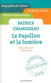 Le papillon et la lumière, de Patrick Chamoiseau - Couverture - Format classique