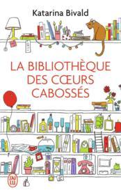 La bibliothèque des coeurs cabossés - Couverture - Format classique