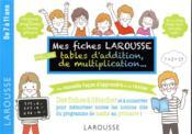 Mes fiches Larousse, spéciales additions, multiplications, ... - Couverture - Format classique