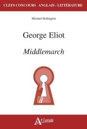 George Eliot ; middlemarch - Couverture - Format classique