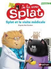 Je lis avec Splat ; Splat et la visite médicale ; niveau 2 (édition 2021) - Couverture - Format classique