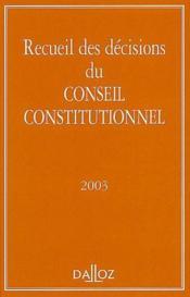 Recueil des décisions du Conseil constitutionnel (édition 2003) - Couverture - Format classique