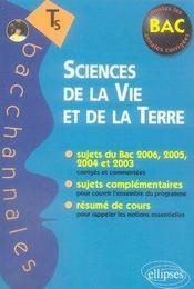 Bacchannales S ; Svt ; Enseignement Obligatoire ; Sujets Du Bac 2006, 2005, 2004 Et 2003 Et Résumé De Cours (2e Edition) - Intérieur - Format classique