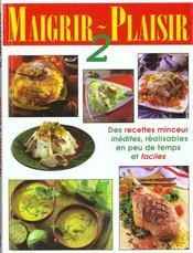 Maigrir plaisir t.2 - Intérieur - Format classique