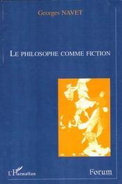 Le Philosophe Comme Fiction - Intérieur - Format classique