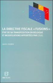 Directive fiscale ; fusions etat de sa tra - Couverture - Format classique