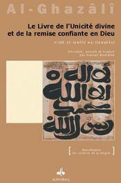 Livre De L'Unicite Divine Et De La Remise Confiante En Dieu (Le) - Intérieur - Format classique