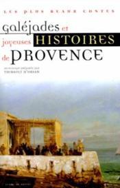 Galejades et contes comiques de provence - Couverture - Format classique