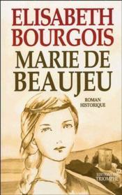 Marie de Beaujeu - Couverture - Format classique