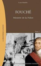 Fouche t.2 ; ministre de la police - Couverture - Format classique