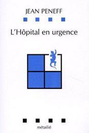 L'hôpital en urgence - Couverture - Format classique