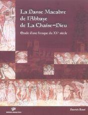 La danse macabre de l'abbaye de la chaise-dieu ; etude d'une fresque du xv siecle - Intérieur - Format classique