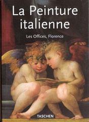 La peinture italienne - musee des offices / florence - Intérieur - Format classique