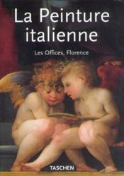 La peinture italienne - musee des offices / florence - Couverture - Format classique
