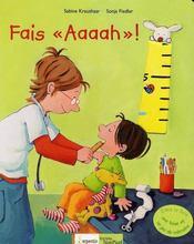 Fais aaaah ! - Intérieur - Format classique