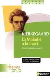 La maladie à la mort, de Kierkegaard - Couverture - Format classique