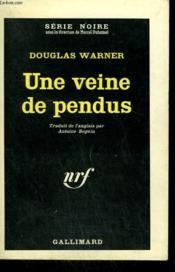 Une Veine De Pendus. Collection : Serie Noire N° 814 - Couverture - Format classique
