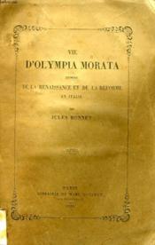 Vie D'Olympia Morata, Episode De La Renaissance Et De La Reforme En Italie - Couverture - Format classique