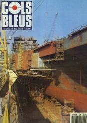 COLS BLEUS. HEBDOMADAIRE DE LA MARINE ET DES ARSENAUX N°2245 DU 22 JANVIER 1994. 100 HLES L'ACIER DE LA PERFORMANCE par L'ICA QUINCHON, L'IPA COCHEVELOU ET J. MOUREAUD / LE SUFFREN EN MER NOIRE par LE COM. DE LA MARINE BROS / PORT JEANNE D'ARC : ... - Couverture - Format classique