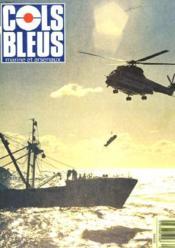 COLS BLEUS. HEBDOMADAIRE DE LA MARINE ET DES ARSENAUX N°2073 DU 24 MARS 1990. QU'EST-CE QU'UNE ESCADRE ? par ALESCLANT/CTG 450.1 AVEC LA COLLABORATION DU LV (R) BOULAIRE / LES NAVIRES DE GUERRE TRANSFORMES EN MUSEE par LE COMMISSAIRE PRINCIPAL... - Couverture - Format classique