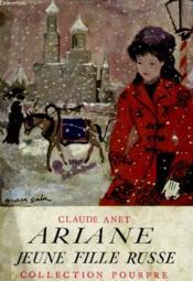 Ariane, jeune fille russe. - Couverture - Format classique