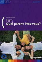 Test : quel parents êtes-vous ? - Intérieur - Format classique