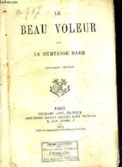 Le Beau Voleur / Nouvelle Edition. - Couverture - Format classique