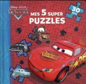 Cars ; mes 5 super puzzles - Couverture - Format classique