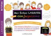 Mes fiches Larousse, speciales conjugaisons - Couverture - Format classique