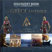 Assassin's Creed ; discovery book ; la Grèce antique ; l'histoire est notre terrain de jeu - Couverture - Format classique