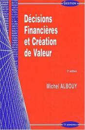 Decisions Financieres Et Creation De Valeur - Couverture - Format classique