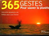 365 Gestes. Pour Sauver La Planete - Couverture - Format classique