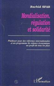 Mondialisation, régulation et solidarité ; playdoyer pour des réformes internationales et un programme de relance économique - Intérieur - Format classique
