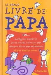 Le Grand Livre De Papa - Intérieur - Format classique