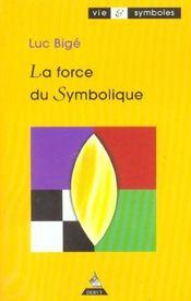 Force du symbolique (la) - Intérieur - Format classique