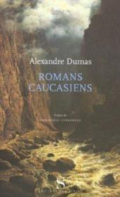 Romans caucasiens : la boule de neige ; Sultanetta - Couverture - Format classique
