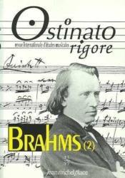 OSTINATO RIGORE N.13 ; Brahms t.2 - Couverture - Format classique