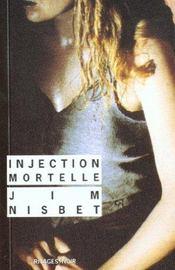 Injection mortelle - Intérieur - Format classique