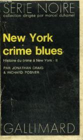 Collection : Serie Noire N° 1598 New York Crime Blues - Couverture - Format classique