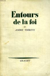 Entours De La Foi. - Couverture - Format classique