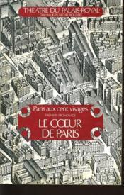 THEATRE DU PALAIS ROYAL - Paris aux cent visage, première promenade, le coeur de Paris - Couverture - Format classique