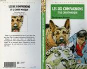 Les Six Compagnons Et La Carre Magique - Couverture - Format classique