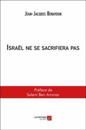Israël ne se sacrifiera pas - Couverture - Format classique