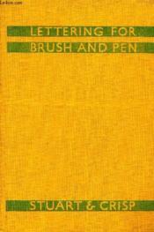 Lettering For Brush And Pen - Couverture - Format classique
